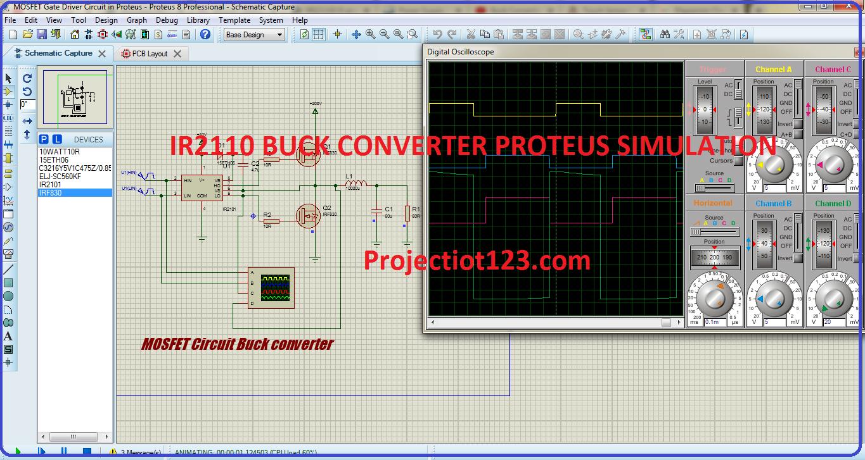 IR2110 BUCK CONVERTER PROTEUS SIMULATION
